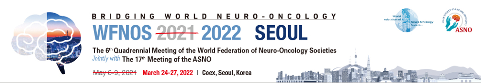 The 6th Quadrennial Meeting of the World Federation of Neuro-Oncology Societies (WFNOS 2022)