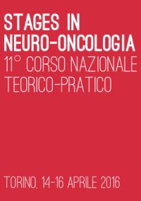 Stages in Neuro-oncologia - 11° Corso Nazionale Teorico-pratico
